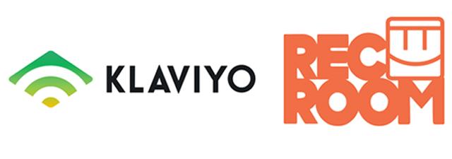 Our Clients include Klaviyo and Rec Room