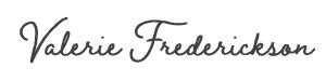 Valerie Frederickson's signature